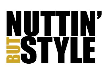 Nuttin' But Style