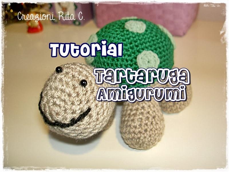 Amigurumi Tutorial Tartaruga : Creazioni Rita C. ... Only Handmade!: Va...Lentina, la ...