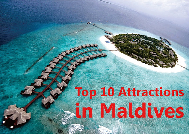 Top 10 Attractions in Maldives for a Great Holidaying Experience