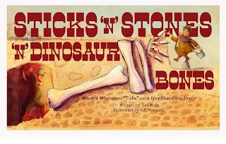 Sticks 'n Stones 'n Dinosaur Bones