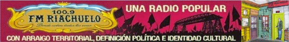 FM RIACHUELO - 100.9 MHz - LA BOCA - BUENOS AIRES - ARGENTINA