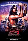 Samurai Cop 2: Deadly Vengeance (2015) ()