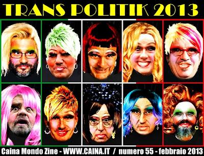 Drag Queen elezioni 2013: berlusconi, bersani, casini, maroni, vendola, fini, giannino, ingroia, grillo.