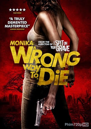 MoniKa: Wrong Way to Die 2014 poster