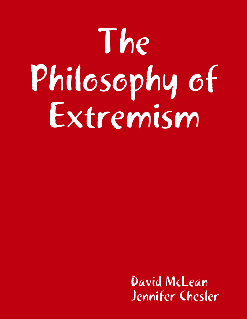 The Philosophy of Extremism: A Manifesto (e-book)