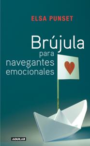Portada de Brújula para navegantes emocionales, de Elsa Punset