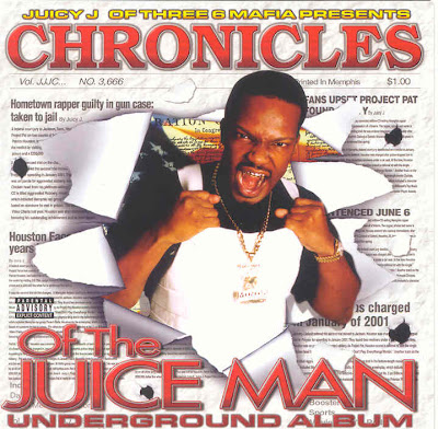 Juicy_J-Chronicles_Of_The_Juice_Man-2002-RAGEMP3