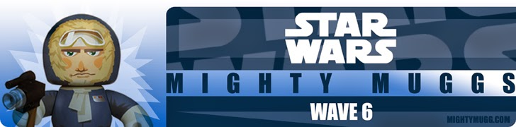 Star Wars Mighty Muggs Wave 6 Banner