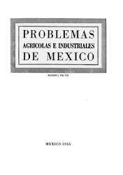 La revista Problemas Agrícolas e Industriales de México