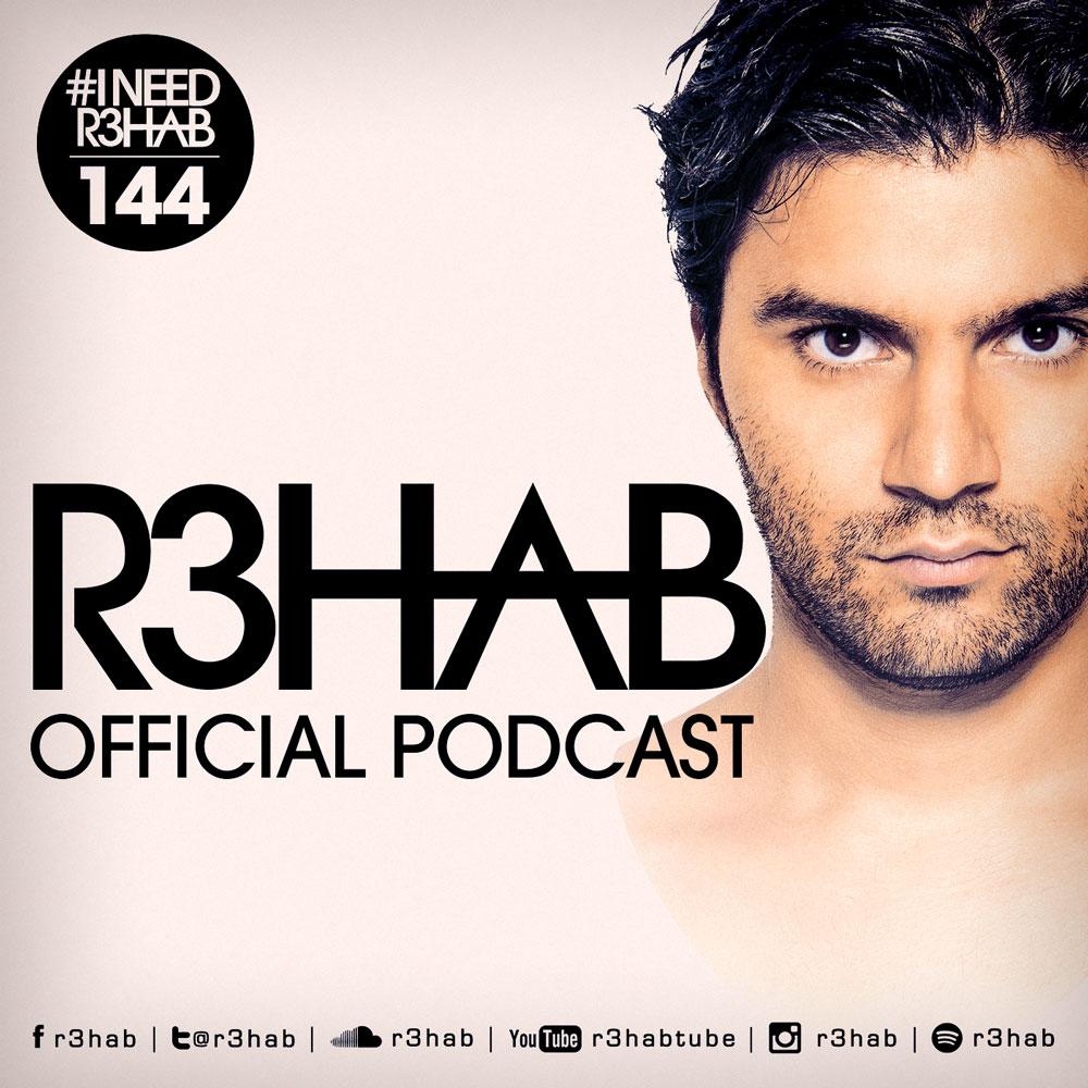 R3HAB - I NEED R3HAB 144