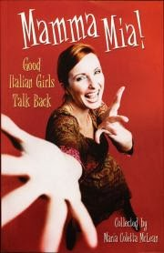 Mamma Mia! Good Italian Girls Talk Back