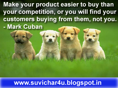 Make your product easier to buy than your competition, or you will find your customers buying from them, not you.