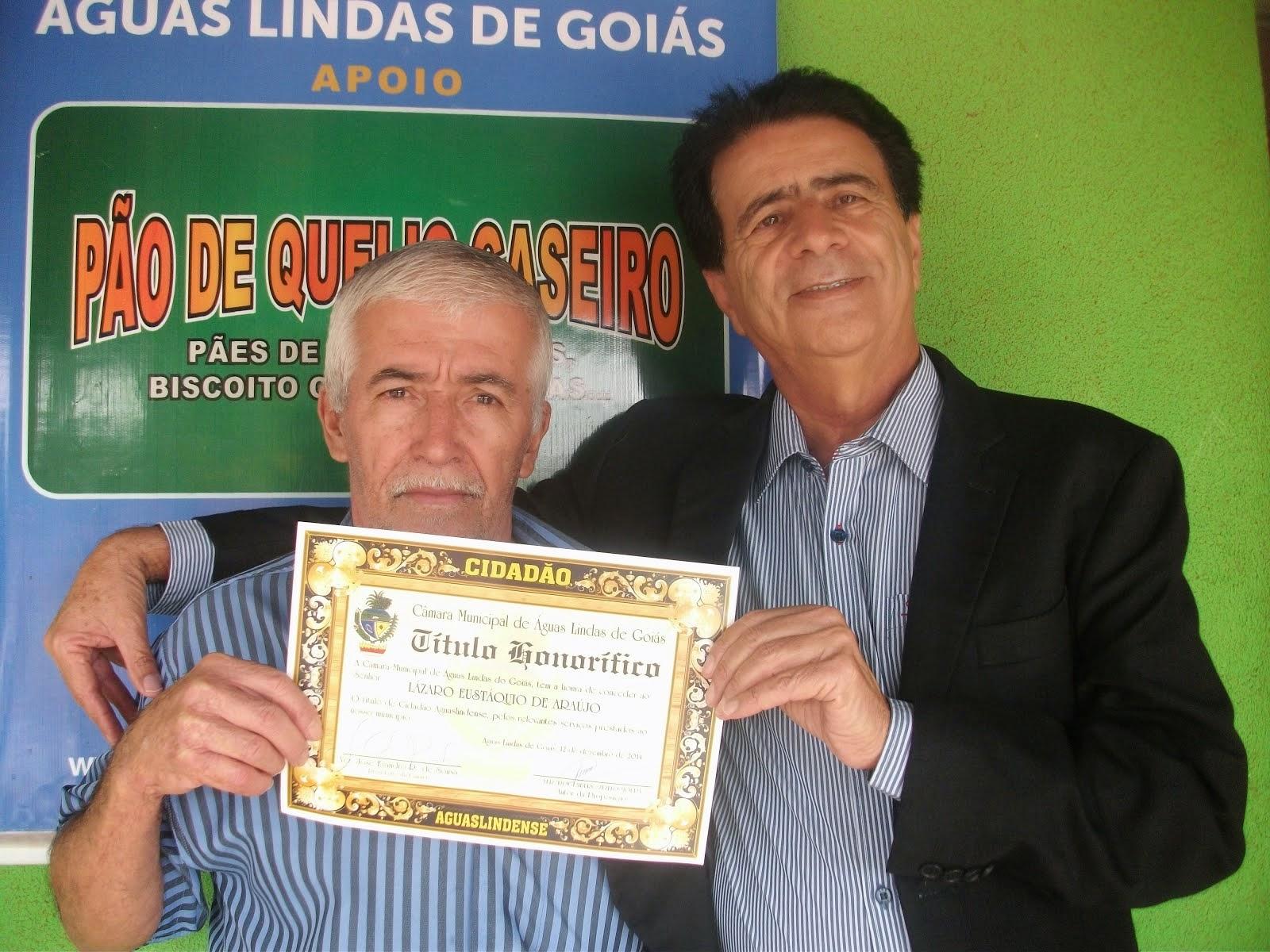 Seu Lazaro do Pão de Queijo também recebeu titulo cidadão.