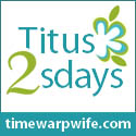 Titus 2sdays timewarpwife.com
