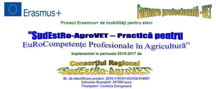 SudEstRo-AgroVET – Practică pentru EuRoCompetenţe Profesionale în Agricultură