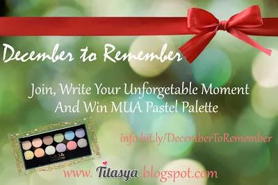 http://titasya.blogspot.com/2013/12/giveaway-december-to-remember-win-mua.html