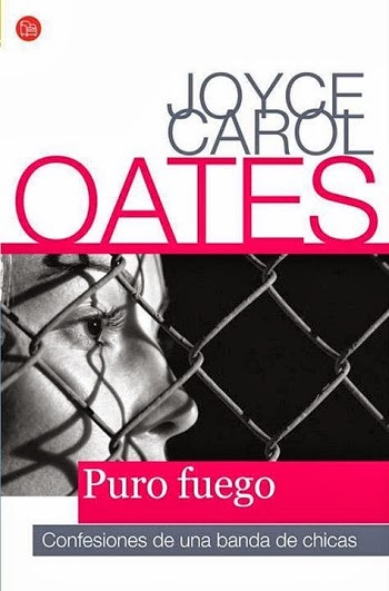 Puro fuego Joyce Carol Oates