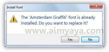 Gambar: Konfirmasi untuk mengganti font graffiti amsterdam yang sudah ada dengan yang terbaru