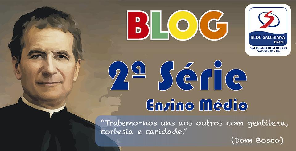 Salesiano Dom Bosco - 2ª série do Ensino Médio