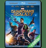 GUARDIANES DE LA GALAXIA (2014) FULL 1080P HD MKV ESPAÑOL LATINO