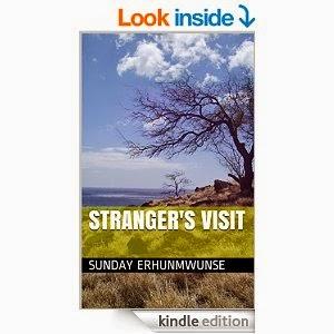 http://www.amazon.com/Strangers-Visit-Sunday-Erhunmwunse-ebook/dp/B00LQM0CKO/ref=la_B00N1X1VSI_1_2?s=books&ie=UTF8&qid=1413579288&sr=1-2