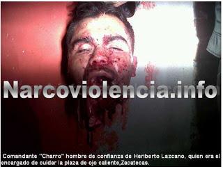 Encuentran la cabeza del comandante Charro decapitado hombre de confianza de Heriberto Lazcano