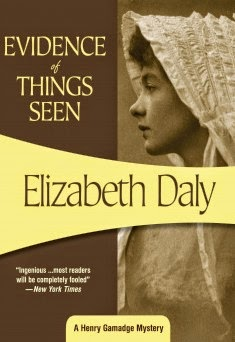 Evidence of Things Seen by Elizabeth Daly