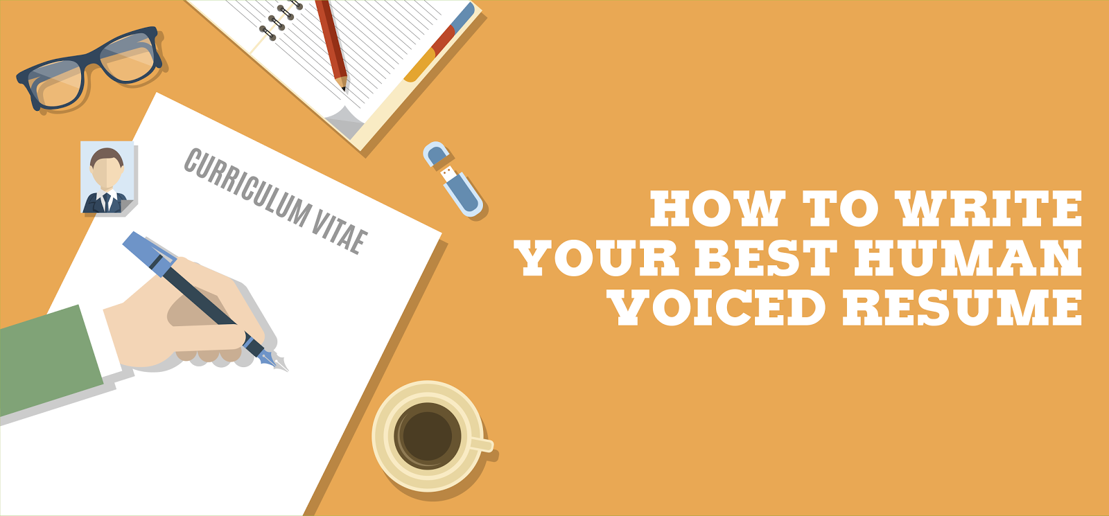 how to write your best human voiced resume blog