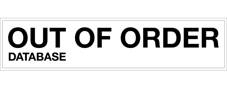 OUT OF ORDER DATABASE
