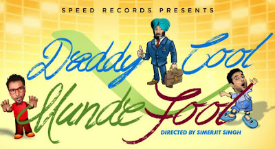 Daddy Cool Munde Fool - Punjabi Movie Amrinder Gill & Harish Verma