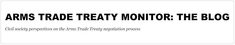 Arms Trade Treaty Monitor: The Blog