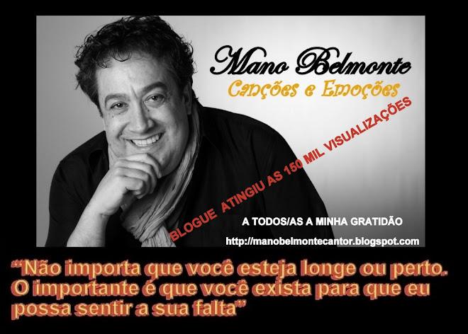 Mano Belmonte - CANÇÕES e EMOÇÕES -
