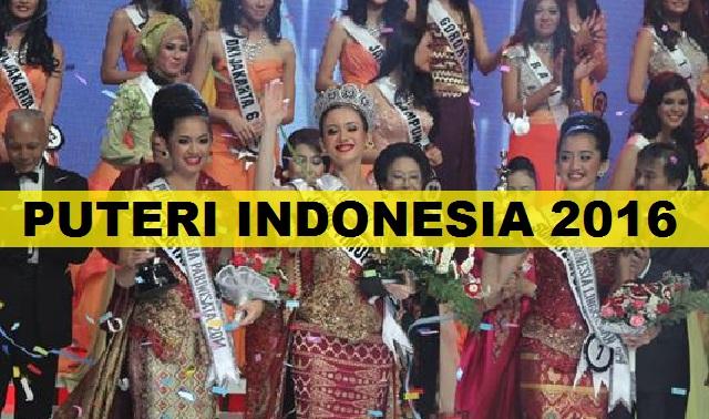 Daftar Wanita Cantik Finalis Puteri Indonesia 2016 Serta Nama Dan Daerah
