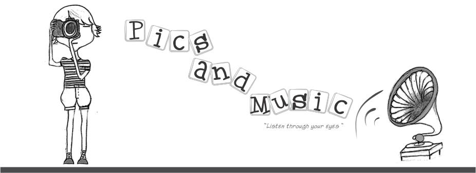 Pics & Music