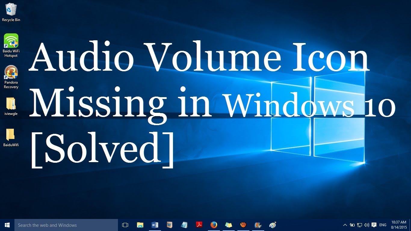 windows 10 volume icon not showing