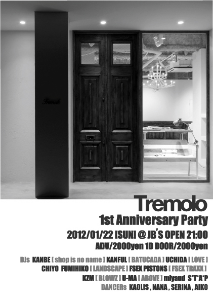 Tremolo 1st Anniversary