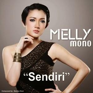 Lirik Lagu - Melly Mono - Sendiri