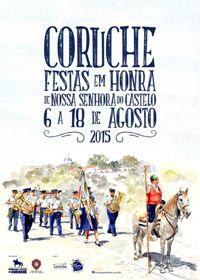 Coruche- Festas em Hª de Nª Srª do Castelo 2015- 6 a 18 Agosto