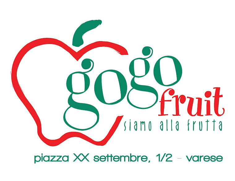 gogo fruit Varese... siamo alla frutta!