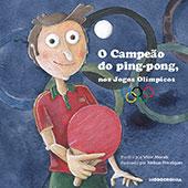"""""""O Campeão do ping-pong"""" de Vitor Moraes"""