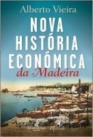 Nova História Económica da Madeira