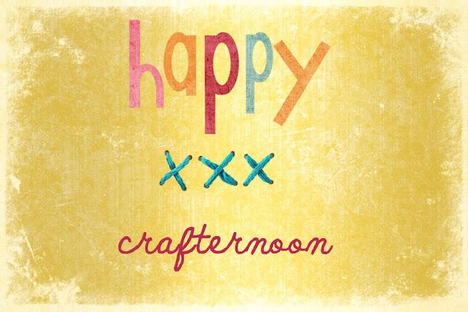 Happy Crafternoon
