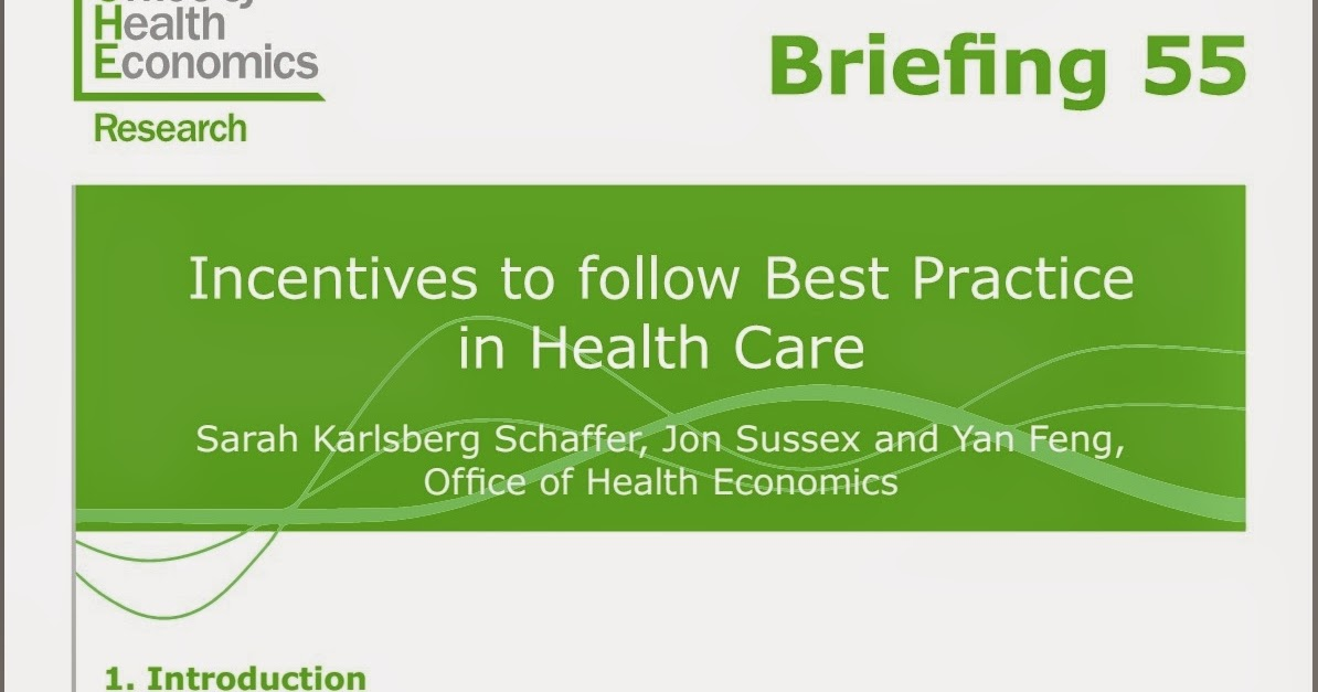health care and incentives Healthy behavior incentives: opportunities for medicaid by maia crawford, center for health care strategies and matt onstott,  healthy behavior incentives:.