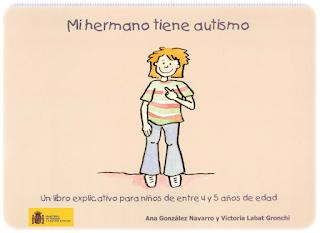 http://www.orientacionandujar.es/wp-content/uploads/2014/12/Mi-hermano-tiene-autismo.pdf