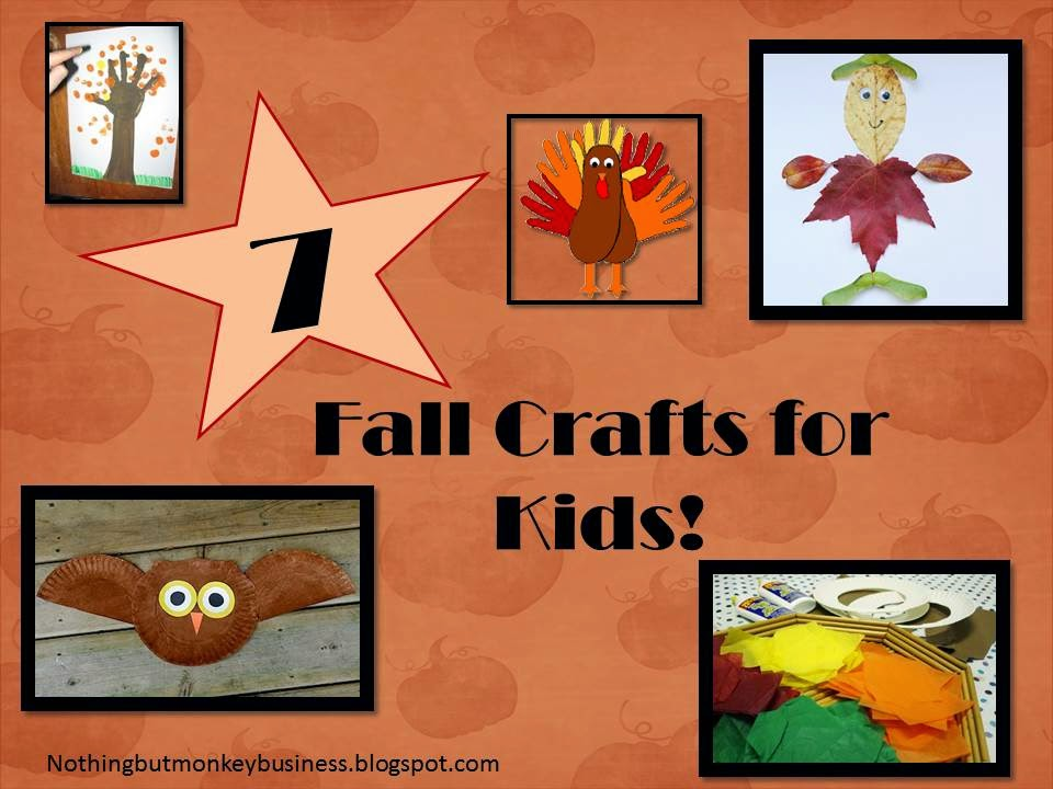 Nothing But Monkey Business 7 Fun Fall Crafts For Kids