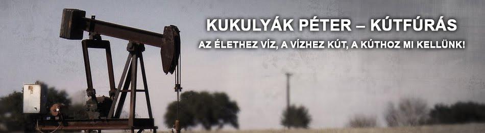 Kukulyák Péter - Kútfúrás