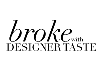 broke with Designer taste