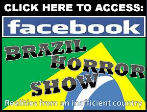 BRAZIL HORROR SHOW IN FACEBOOK