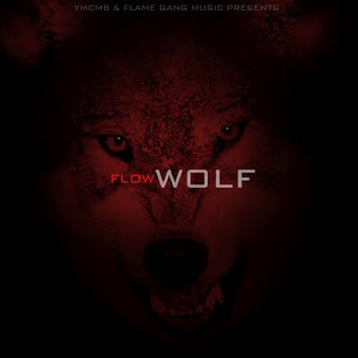 cover oficial portada de la mixtape wolf de flow young money cash money records YMCMB