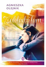 http://lubimyczytac.pl/ksiazka/217742/zabladzilam